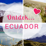 Ecuador Blogserie – Deel 2: De Andes-beleving en beklimming van de Cotopaxi-vulkaan