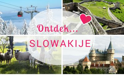Ontdek… Slowakije:  5 redenen waarom dit een te gekke bestemming is!