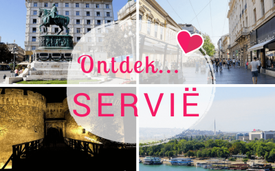 Ontdek… Servië:  Een weekendje verrassend Belgrado!