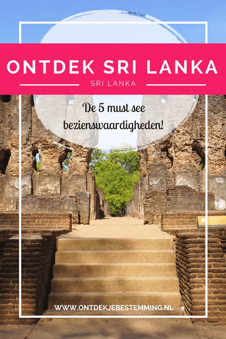 Mooiste bezienswaardigheden Sri Lanka: Polonnaruwa | Tempel van de Tand in Kandy | Olifanten safari | Leeuwenrots in Sirigya | Treinreis Ella - Lees meer!
