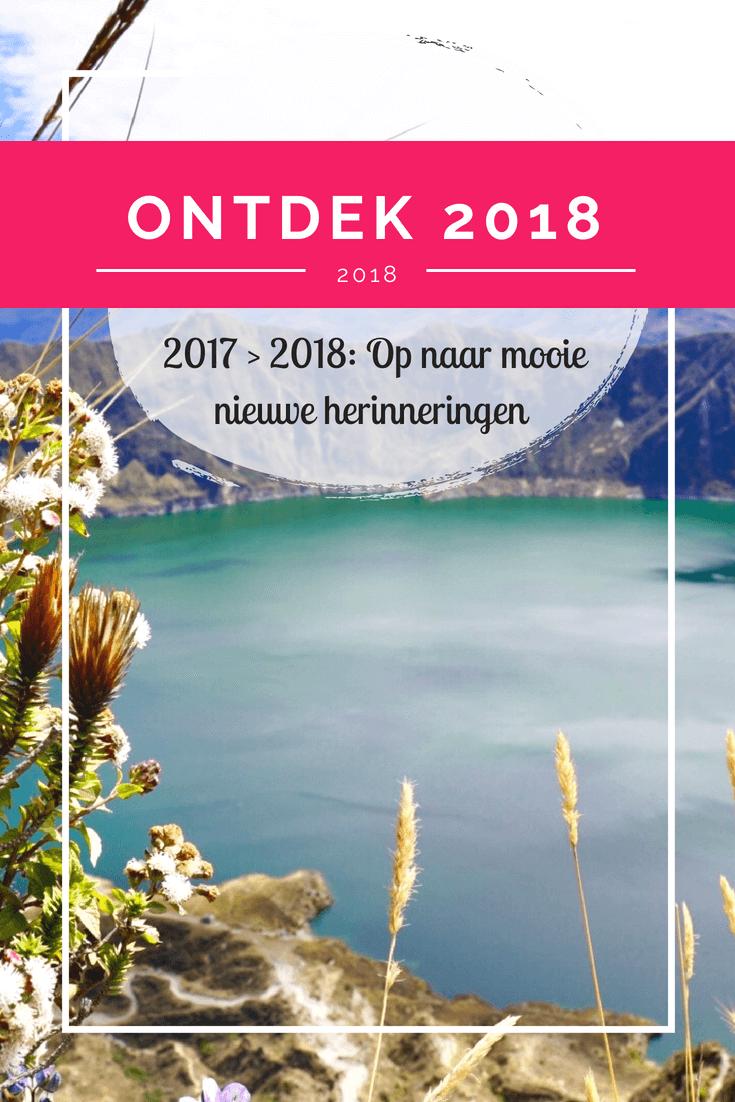 Een korte terugblik op 2017 en mooie nieuwe plannen voor 2018! Reizen | Video's | Hulp bij het maken en samenstellen van jouw droomreis | Lees meer!
