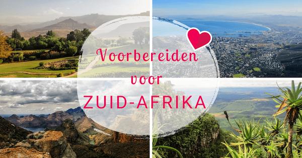 De voorbereidingen voor mijn allereerste reis naar Zuid-Afrika