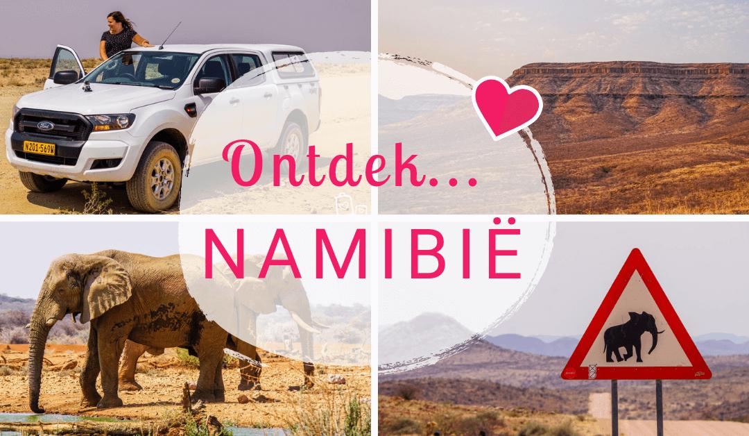 Ontdek… Namibië: Alles wat je moet weten voor vertrek!