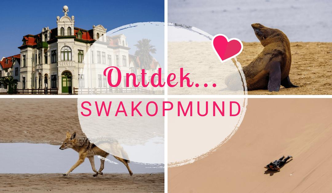 Namibië Blogserie Deel 4: Allerlei wilde avonturen in en om Swakopmund!