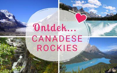 Ontdek Canada: De 8 absolute must sees van de Canadese Rockies!