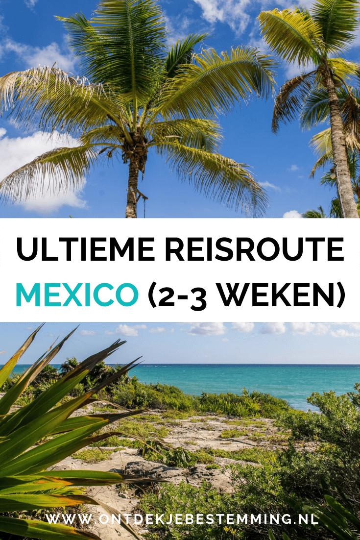 Op zoek naar de ultieme reisroute door Mexico in 2-3 weken? Met deze route zie je alle hoogtepunten van Mexico, met o.a. Yucátan!